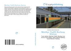 Borítókép a  Merthyr Tydfil Railway Station - hoz