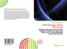 Bookcover of 2005 Ethiopian Police Massacres