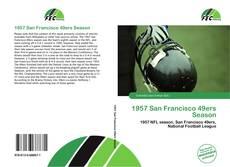 Bookcover of 1957 San Francisco 49ers Season