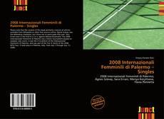 2008 Internazionali Femminili di Palermo – Singles的封面