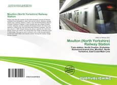Copertina di Moulton (North Yorkshire) Railway Station