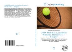 2008 Mondial Australian Women's Hardcourts – Singles的封面