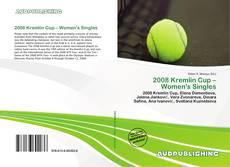 Обложка 2008 Kremlin Cup – Women's Singles