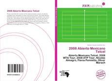Bookcover of 2008 Abierto Mexicano Telcel