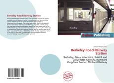 Portada del libro de Berkeley Road Railway Station