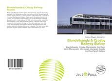 Обложка Blundellsands & Crosby Railway Station