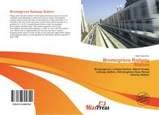 Borítókép a  Bromsgrove Railway Station - hoz