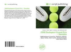 2008 Budapest Grand Prix – Doubles的封面