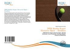 Bookcover of 2008 Banka Koper Slovenia Open – Doubles