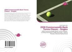 2008 Commonwealth Bank Tennis Classic – Singles kitap kapağı