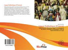 Buchcover von Ligue Catholique (France)