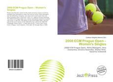Portada del libro de 2008 ECM Prague Open – Women's Singles