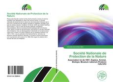 Couverture de Société Nationale de Protection de la Nature