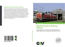 Copertina di Madrid Atocha Railway Station