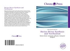 Bookcover of Device Driver Synthesis and Verification