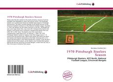 Bookcover of 1970 Pittsburgh Steelers Season
