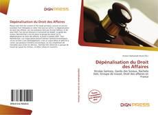 Bookcover of Dépénalisation du Droit des Affaires