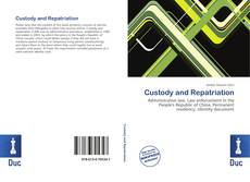 Bookcover of Custody and Repatriation
