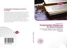 Bookcover of Congrégation Religieuse en Droit Français