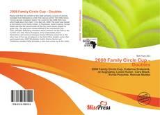 2008 Family Circle Cup – Doubles kitap kapağı