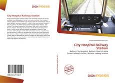 Couverture de City Hospital Railway Station