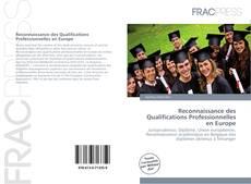 Reconnaissance des Qualifications Professionnelles en Europe kitap kapağı