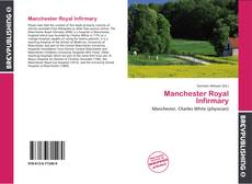 Bookcover of Manchester Royal Infirmary