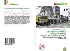 Bookcover of Gillingham (Dorset) Railway Railway