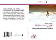 Bookcover of Finchley Central Tube Station