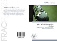 Обложка 1984 Philadelphia Eagles Season