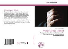 Bookcover of Francis James Grimké