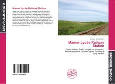 Capa do livro de Mamer Lycée Railway Station