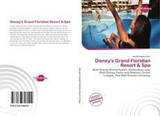 Обложка Disney's Grand Floridian Resort & Spa
