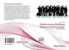 Bookcover of Charles Lucas (Politician)