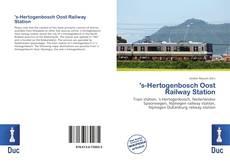 Couverture de 's-Hertogenbosch Oost Railway Station