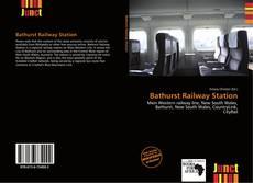 Borítókép a  Bathurst Railway Station - hoz