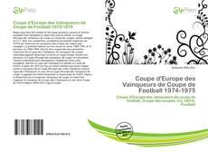 Bookcover of Coupe d'Europe des Vainqueurs de Coupe de Football 1974-1975