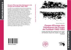 Bookcover of Coupe d'Europe des Vainqueurs de Coupe de Football 1982-1983