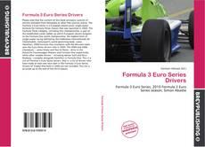 Capa do livro de Formula 3 Euro Series Drivers
