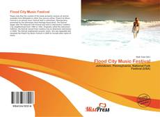 Bookcover of Flood City Music Festival