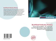 Bookcover of Bushfood Industry History