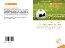 Bookcover of Changui (footballer)
