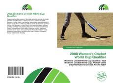 Copertina di 2008 Women's Cricket World Cup Qualifier