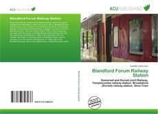 Обложка Blandford Forum Railway Station