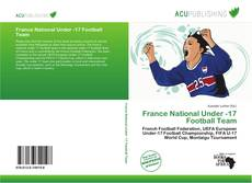 Capa do livro de France National Under -17 Football Team