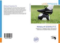 Bookcover of History of Juventus F.C.