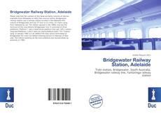 Обложка Bridgewater Railway Station, Adelaide
