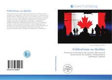 Обложка Fédéralisme au Québec
