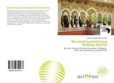 Capa do livro de Brussels-Luxembourg Railway Station