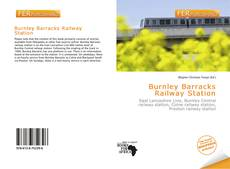 Bookcover of Burnley Barracks Railway Station